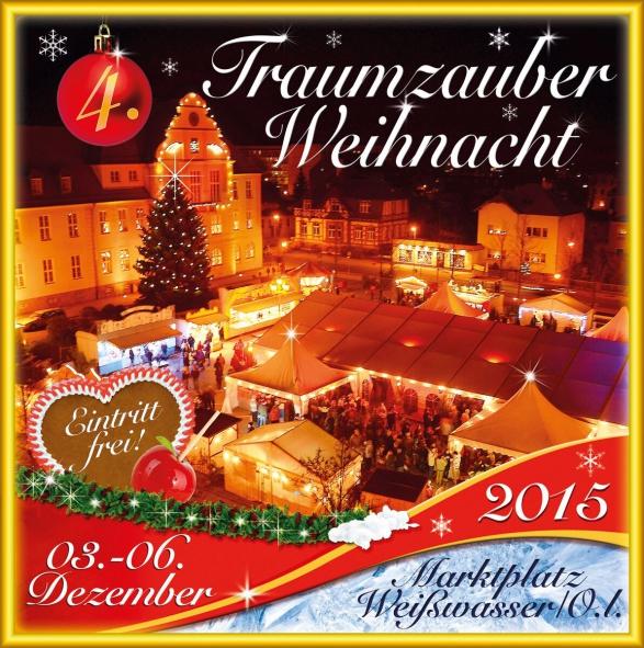 Flyer 4. Traumzauberweihnacht Weihnachtsmarkt Weißwasser 2015