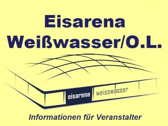 EISARENA Weißwasser - Informationen für Veranstalter